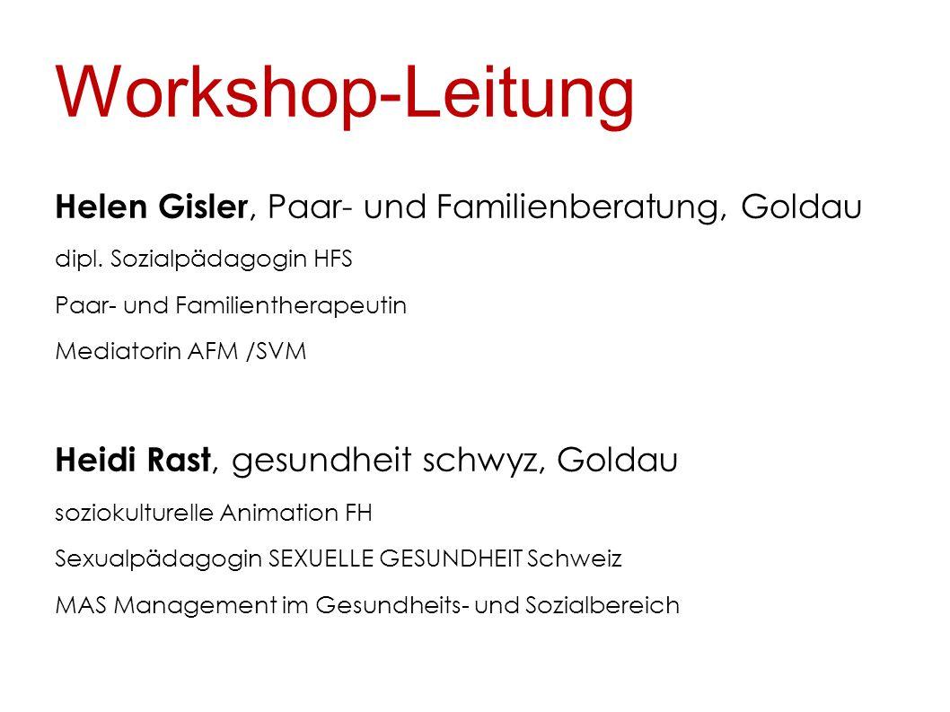 Workshop-Leitung Helen Gisler, Paar- und Familienberatung, Goldau