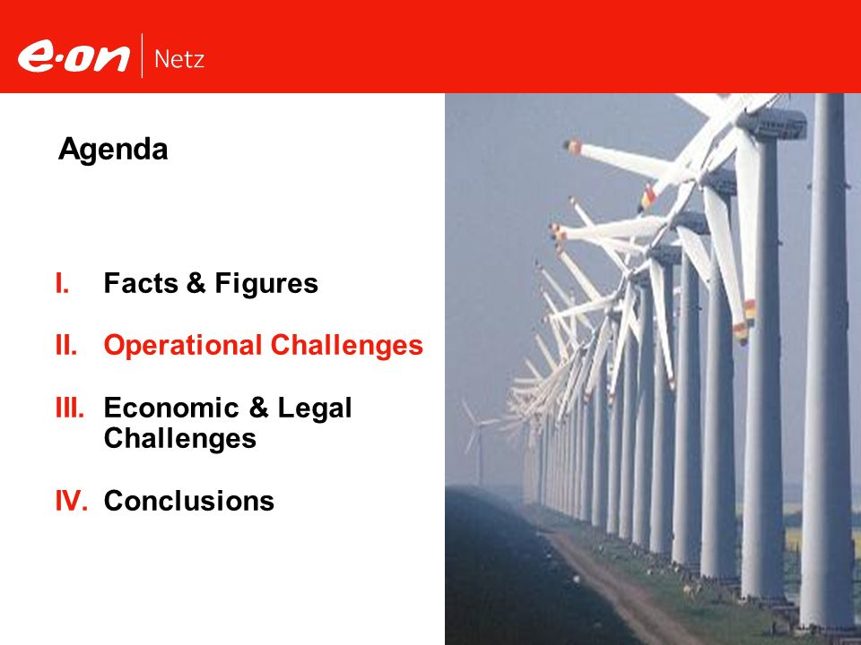 Agenda Facts & Figures Operational Challenges