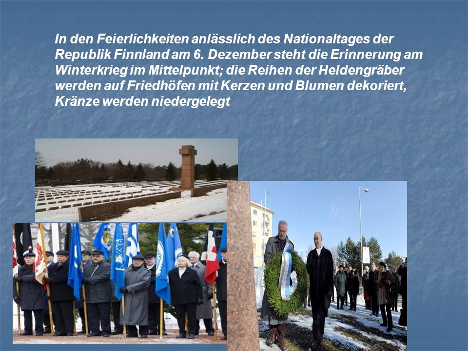In den Feierlichkeiten anlässlich des Nationaltages der Republik Finnland am 6.
