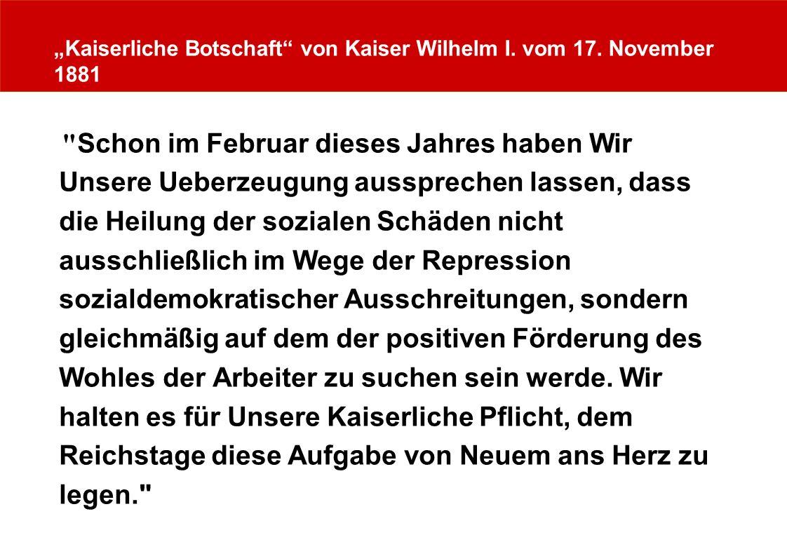 """""""Kaiserliche Botschaft von Kaiser Wilhelm I. vom 17. November 1881"""