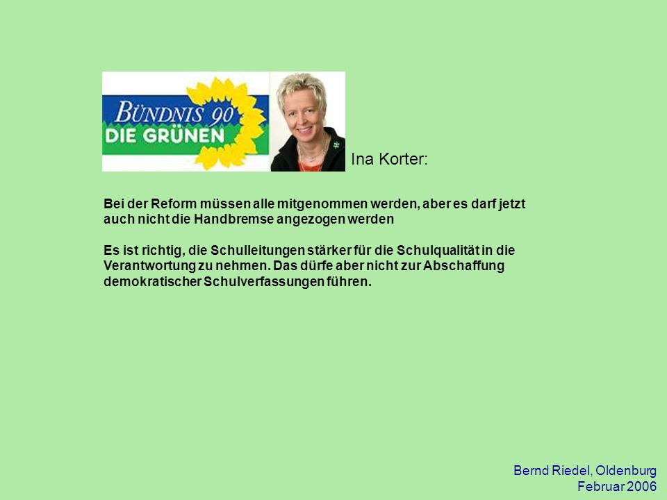 31.03.2017 Ina Korter: Bei der Reform müssen alle mitgenommen werden, aber es darf jetzt auch nicht die Handbremse angezogen werden.