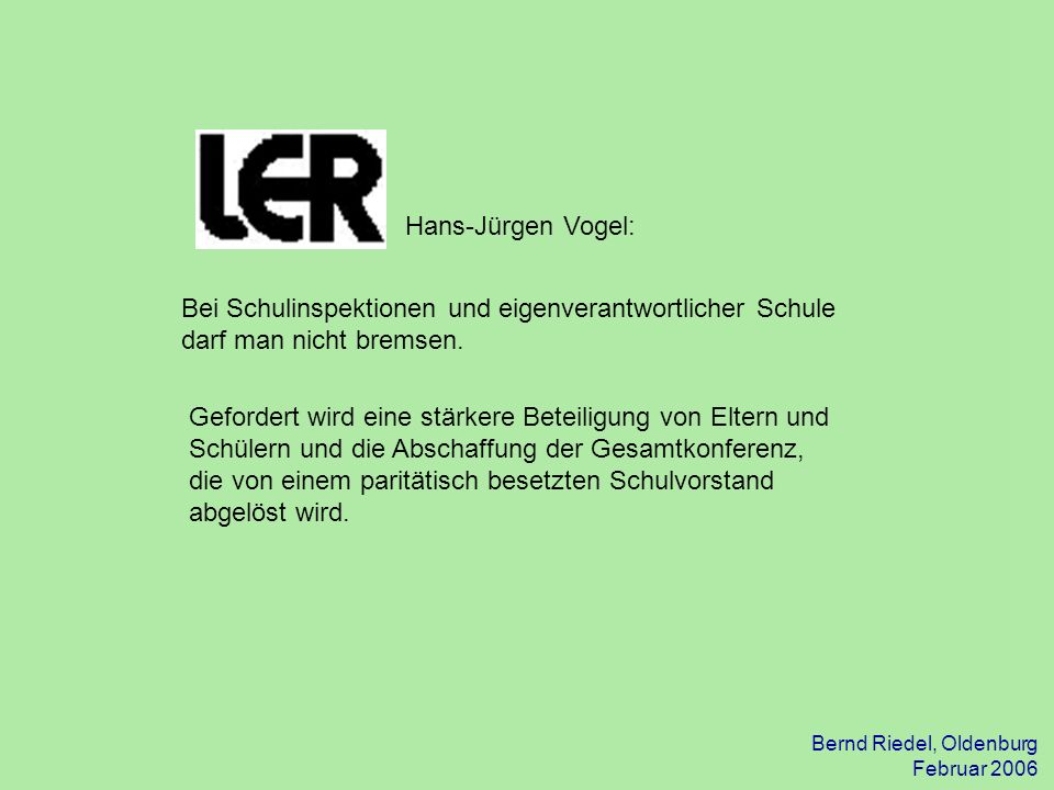 31.03.2017 Hans-Jürgen Vogel: Bei Schulinspektionen und eigenverantwortlicher Schule darf man nicht bremsen.
