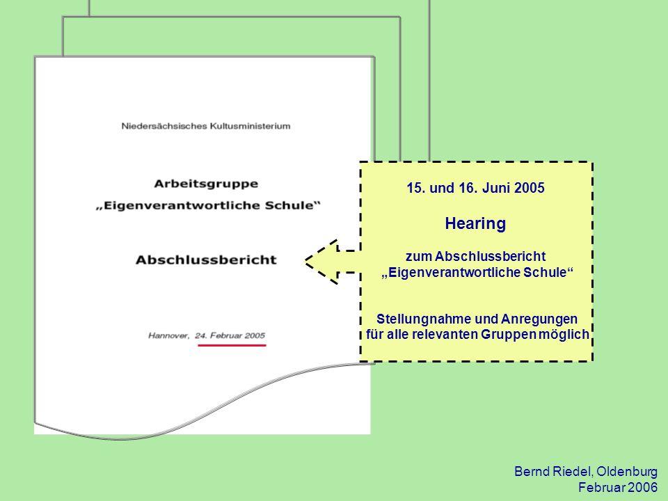 Hearing 15. und 16. Juni 2005 zum Abschlussbericht