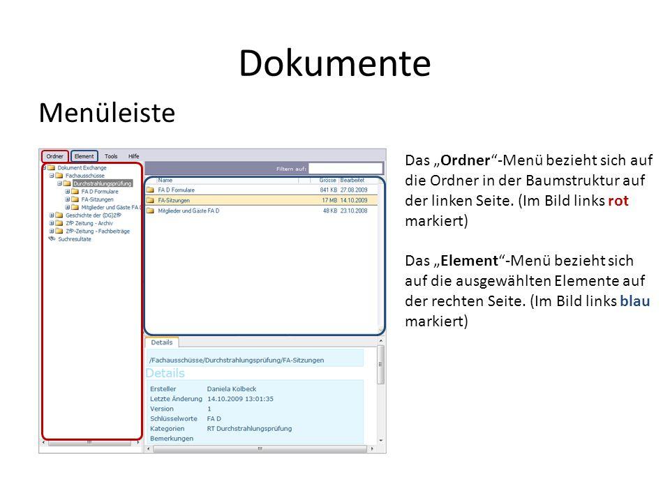 """Dokumente Menüleiste. Das """"Ordner -Menü bezieht sich auf die Ordner in der Baumstruktur auf der linken Seite. (Im Bild links rot markiert)"""