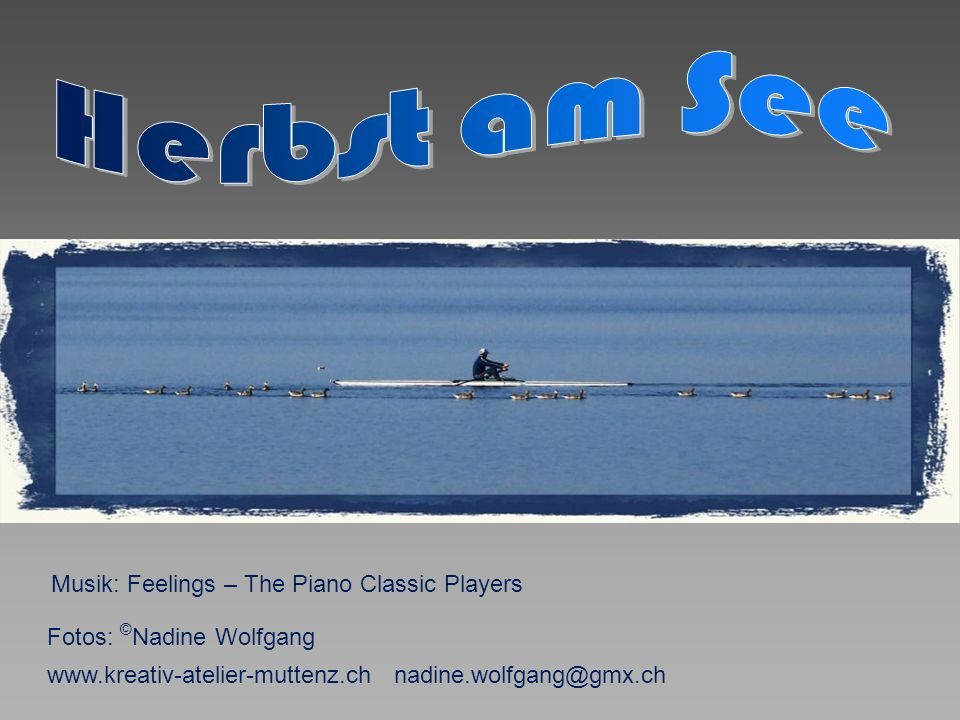 Herbst am See Musik: Feelings – The Piano Classic Players