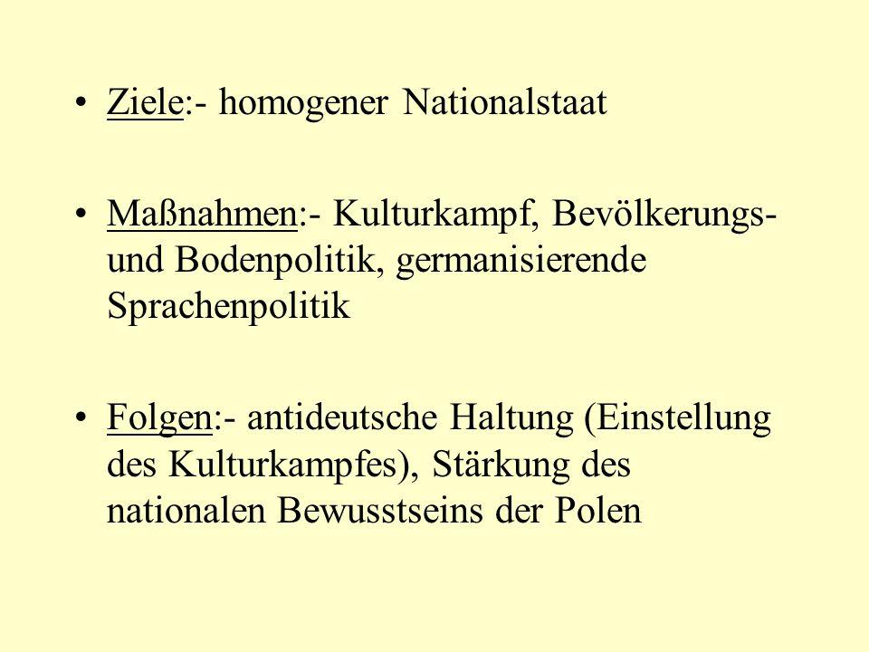 Ziele:- homogener Nationalstaat