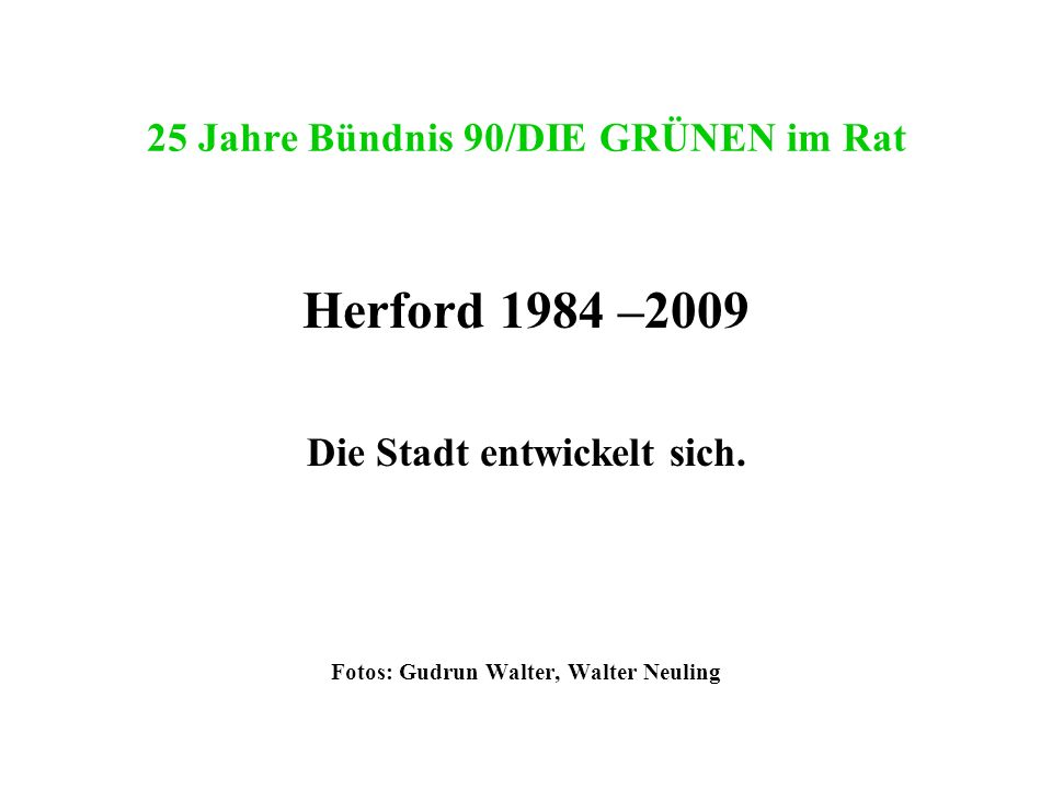 25 Jahre Bündnis 90/DIE GRÜNEN im Rat