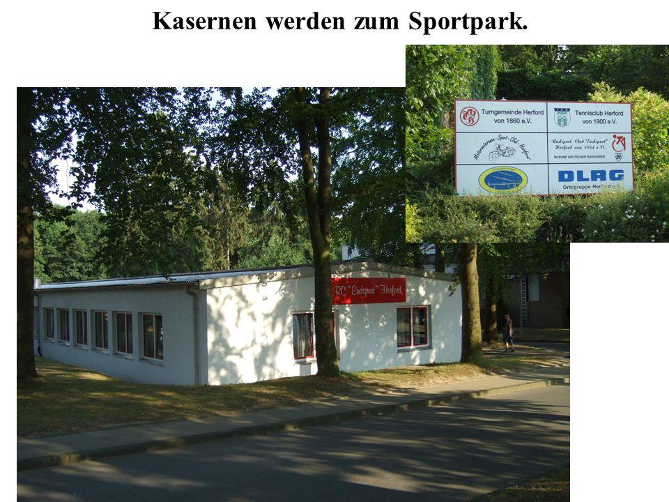 Kasernen werden zum Sportpark.