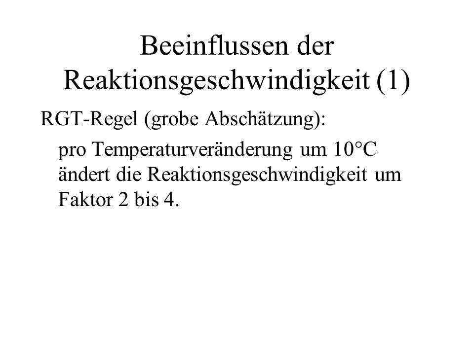 Beeinflussen der Reaktionsgeschwindigkeit (1)