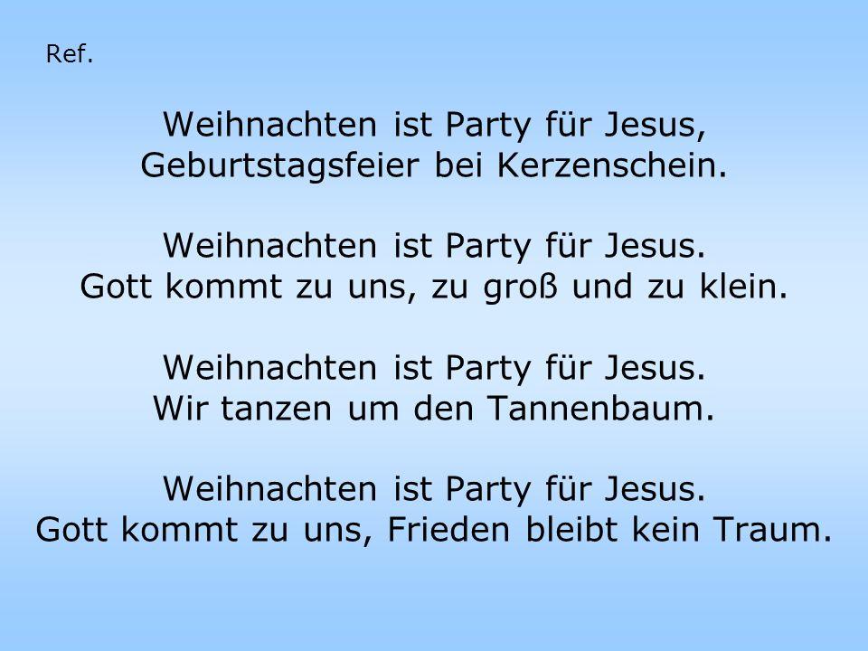 Weihnachten ist Party für Jesus, Geburtstagsfeier bei Kerzenschein.