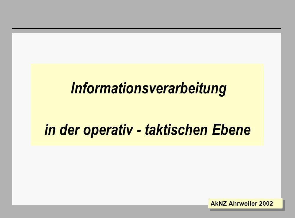 Informationsverarbeitung in der operativ - taktischen Ebene