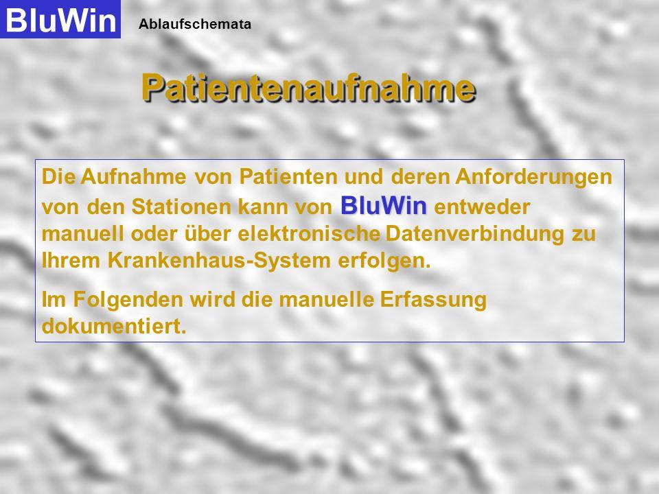 Patientenaufnahme BluWin