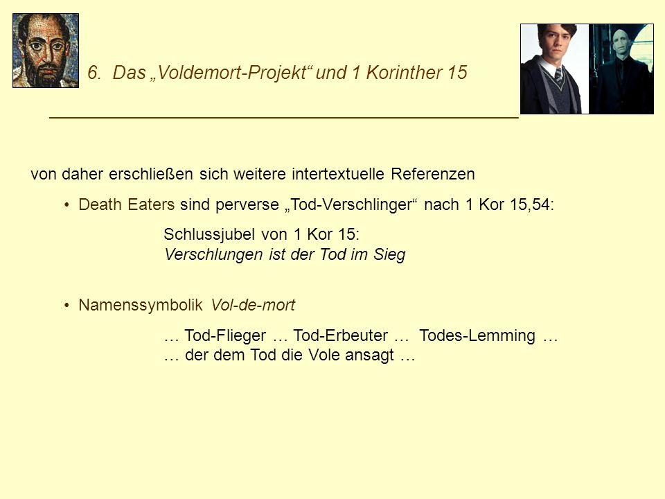 """6. Das """"Voldemort-Projekt und 1 Korinther 15"""