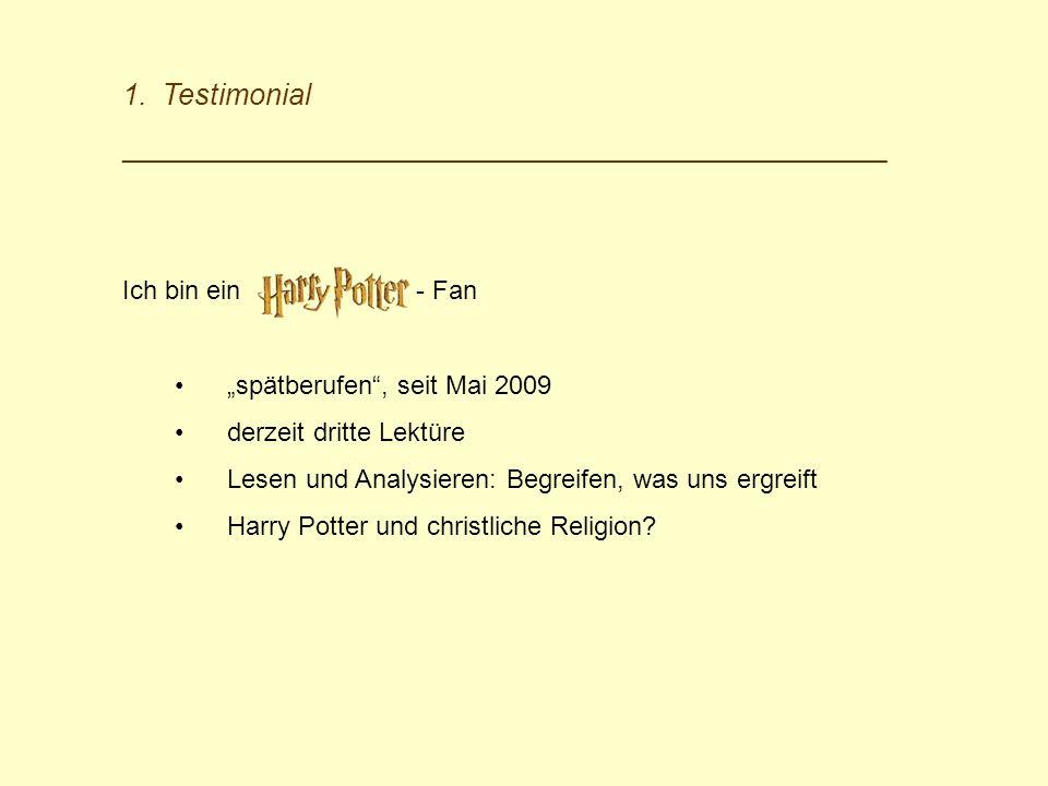 """Testimonial Ich bin ein - Fan """"spätberufen , seit Mai 2009"""