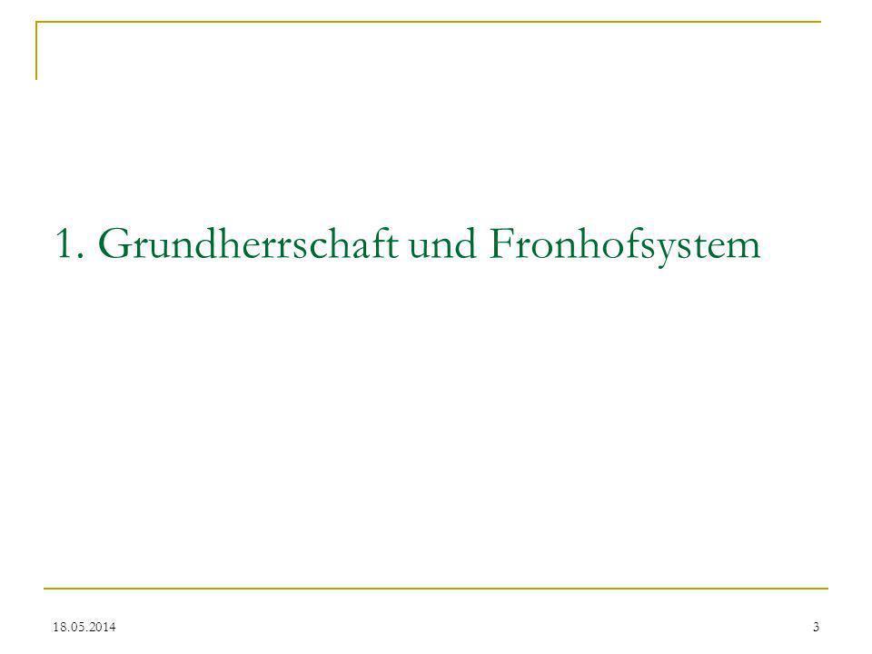 1. Grundherrschaft und Fronhofsystem