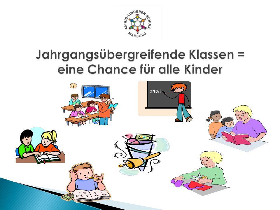 Jahrgangsübergreifende Klassen = eine Chance für alle Kinder