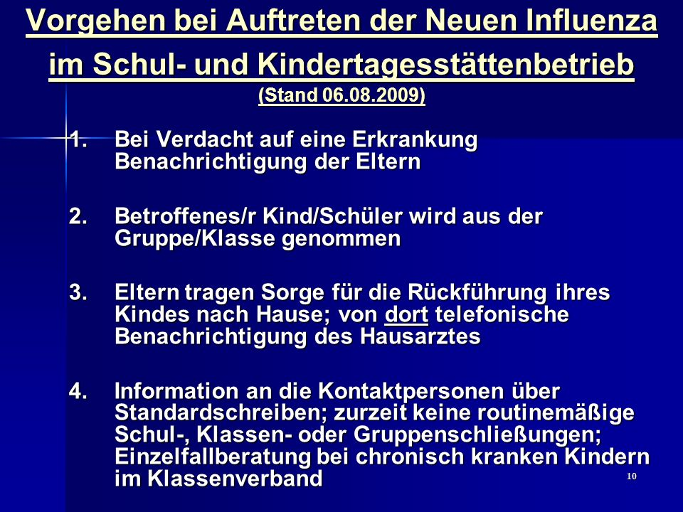 Vorgehen bei Auftreten der Neuen Influenza im Schul- und Kindertagesstättenbetrieb (Stand 06.08.2009)