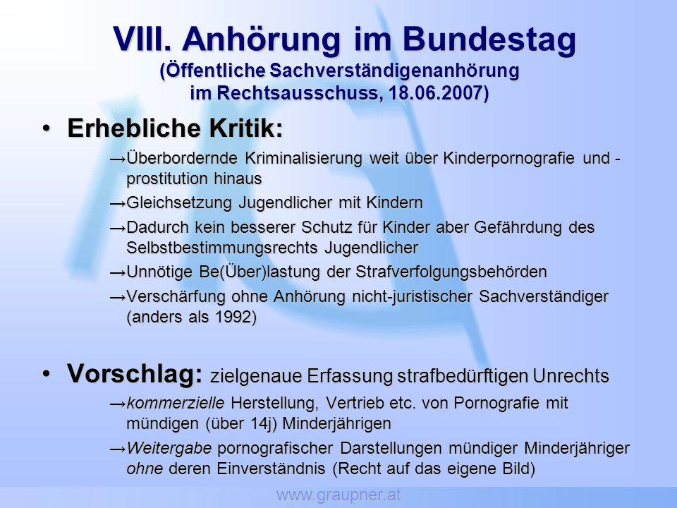 www.graupner.at VIII. Anhörung im Bundestag (Öffentliche Sachverständigenanhörung im Rechtsausschuss, 18.06.2007)