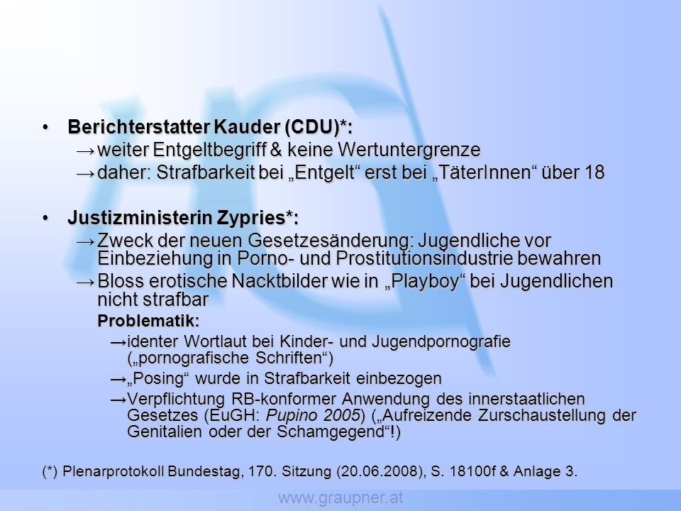 Berichterstatter Kauder (CDU)*: