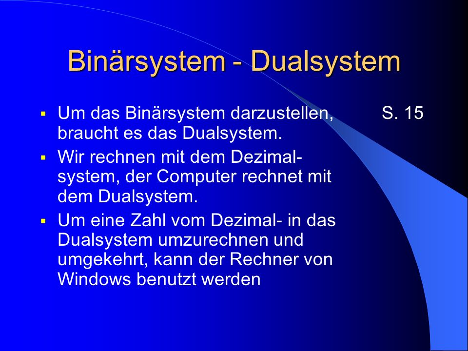 Binärsystem - Dualsystem