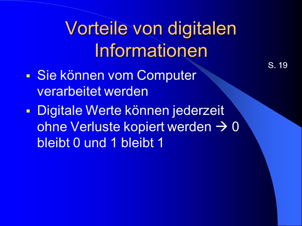 Vorteile von digitalen Informationen