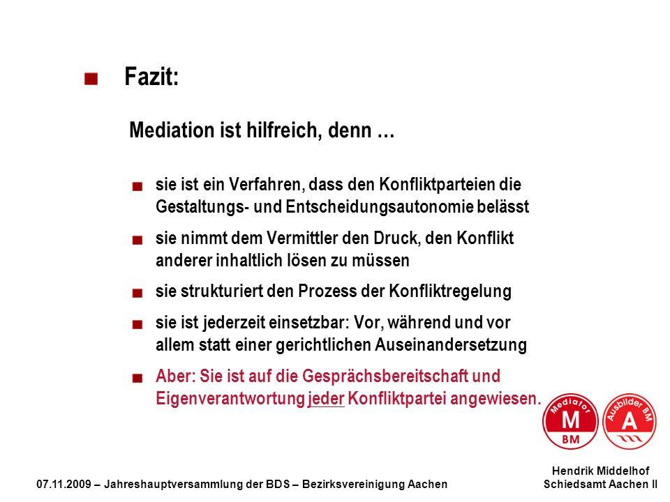 Fazit: Mediation ist hilfreich, denn …
