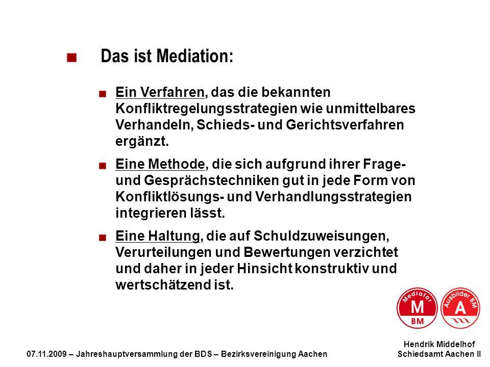 Das ist Mediation: Ein Verfahren, das die bekannten Konfliktregelungsstrategien wie unmittelbares Verhandeln, Schieds- und Gerichtsverfahren ergänzt.