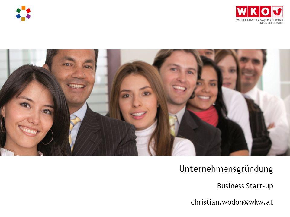 Unternehmensgründung Business Start-up christian.wodon@wkw.at