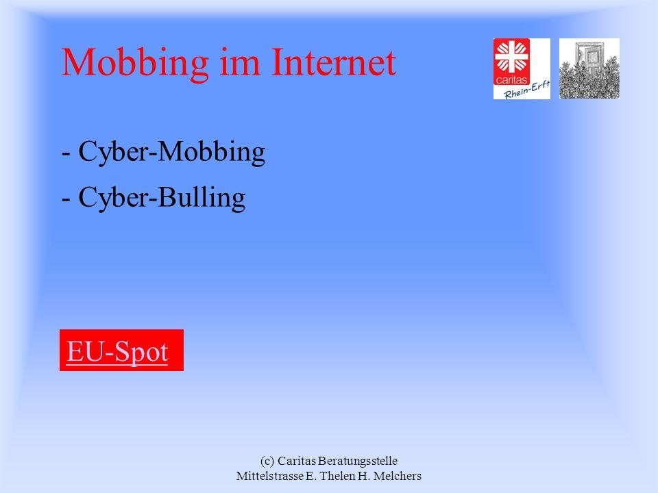 Mobbing im Internet - Cyber-Mobbing - Cyber-Bulling