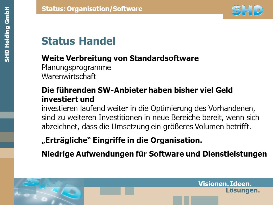 Status: Organisation/Software