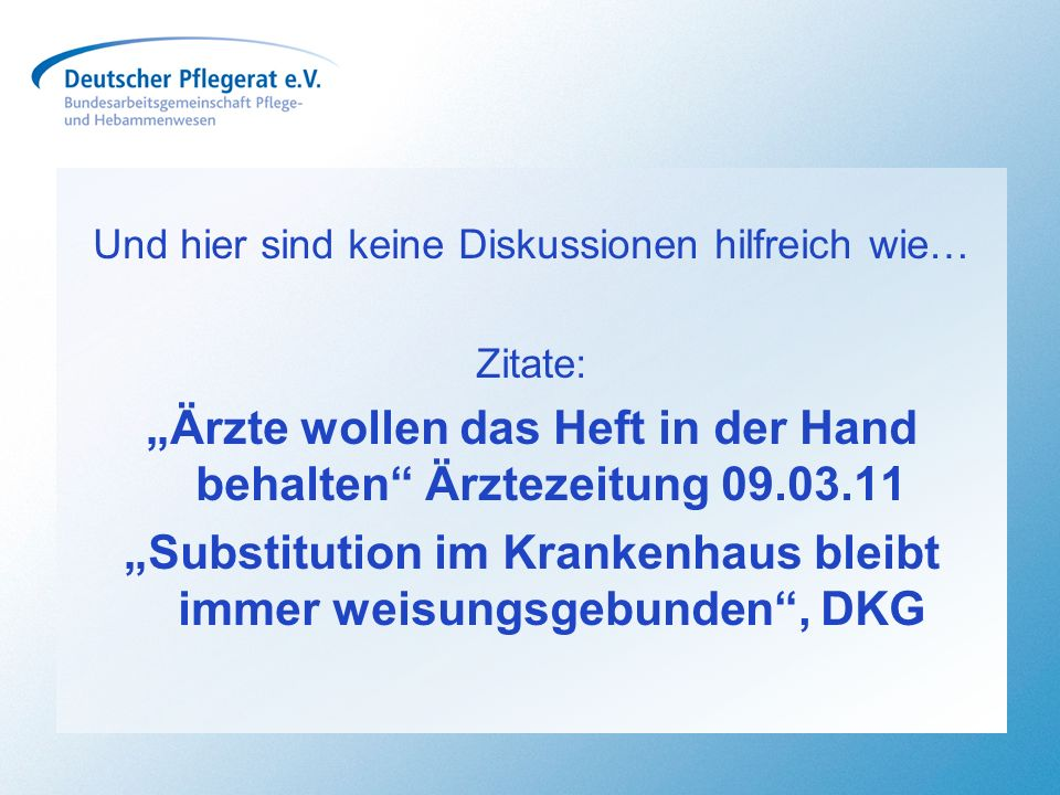 """""""Ärzte wollen das Heft in der Hand behalten Ärztezeitung 09.03.11"""