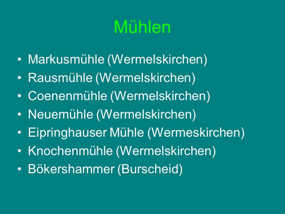 Mühlen Markusmühle (Wermelskirchen) Rausmühle (Wermelskirchen)