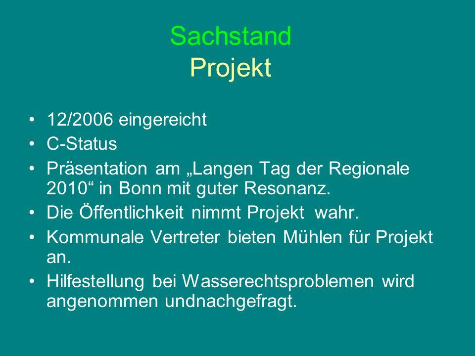 Sachstand Projekt 12/2006 eingereicht C-Status
