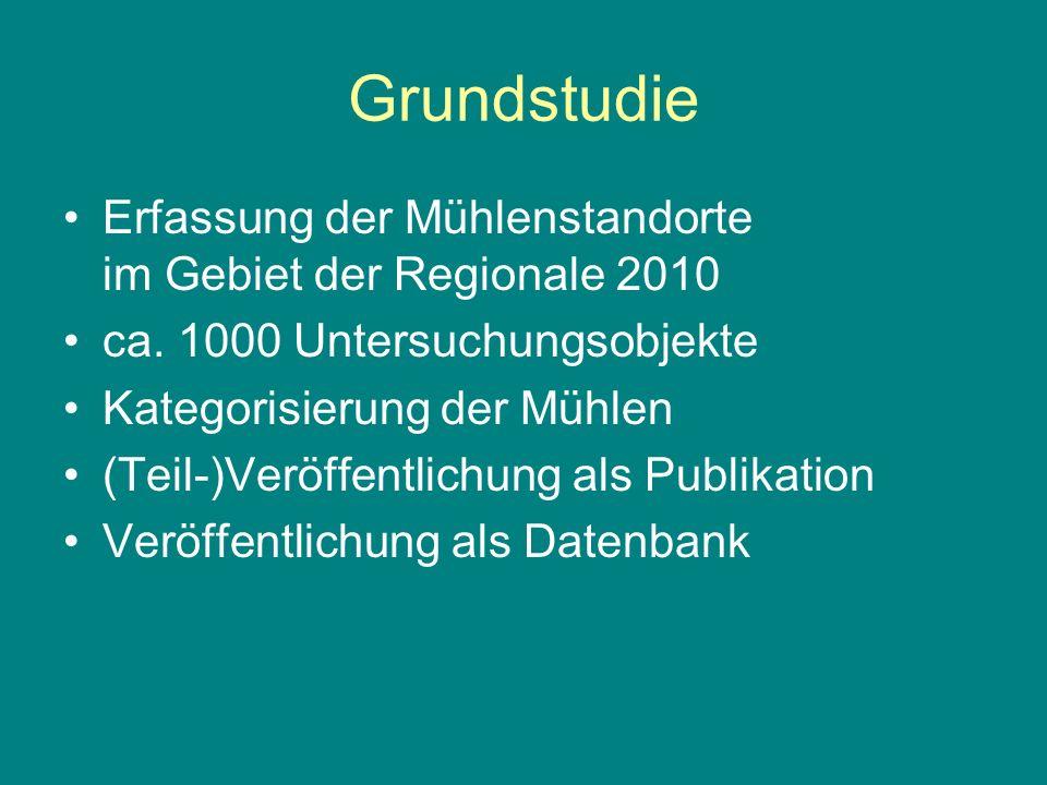 Grundstudie Erfassung der Mühlenstandorte im Gebiet der Regionale 2010
