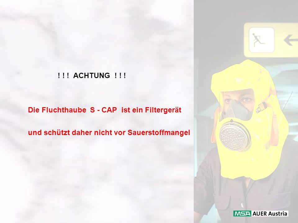ACHTUNG . Die Fluchthaube S - CAP ist ein Filtergerät.