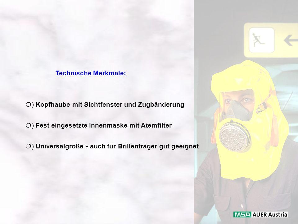Technische Merkmale: ) Kopfhaube mit Sichtfenster und Zugbänderung. ) Fest eingesetzte Innenmaske mit Atemfilter.