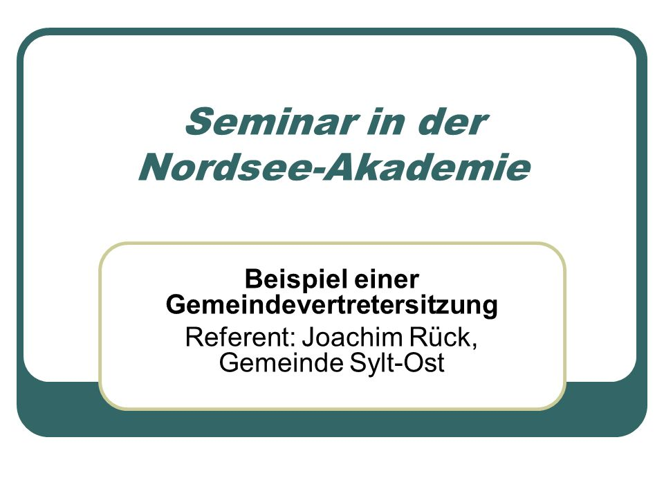 Seminar in der Nordsee-Akademie