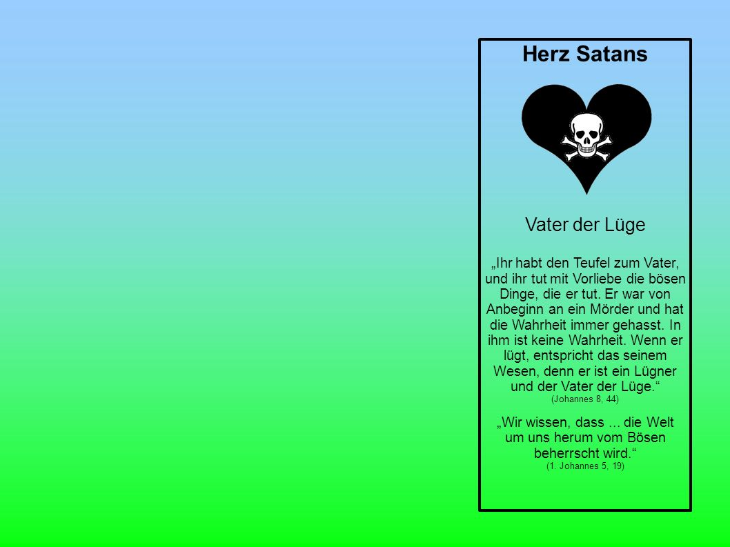 Herz Satans Vater der Lüge