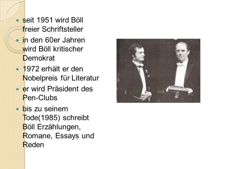 seit 1951 wird Böll freier Schriftsteller