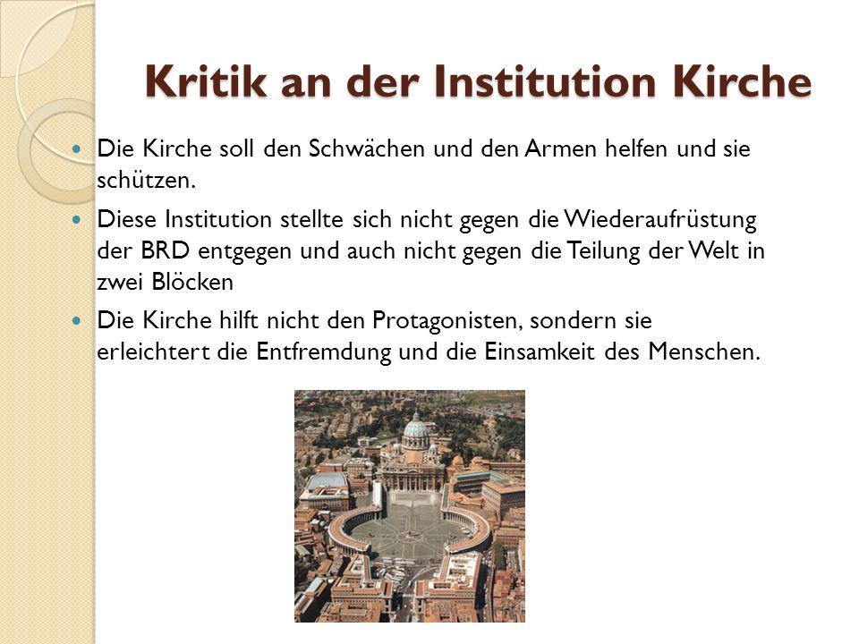 Kritik an der Institution Kirche