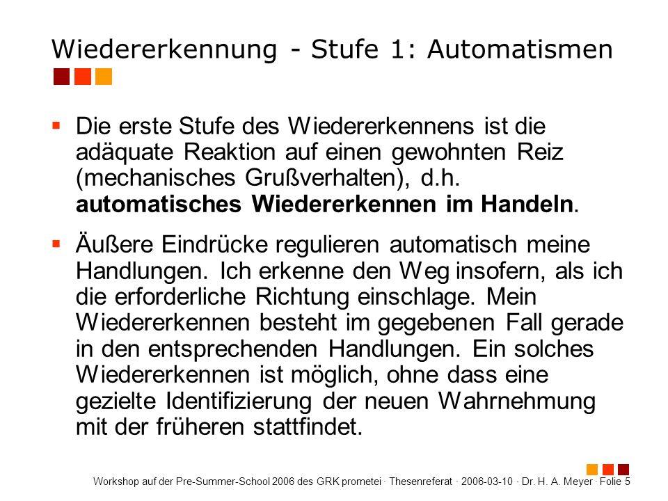 Wiedererkennung - Stufe 1: Automatismen