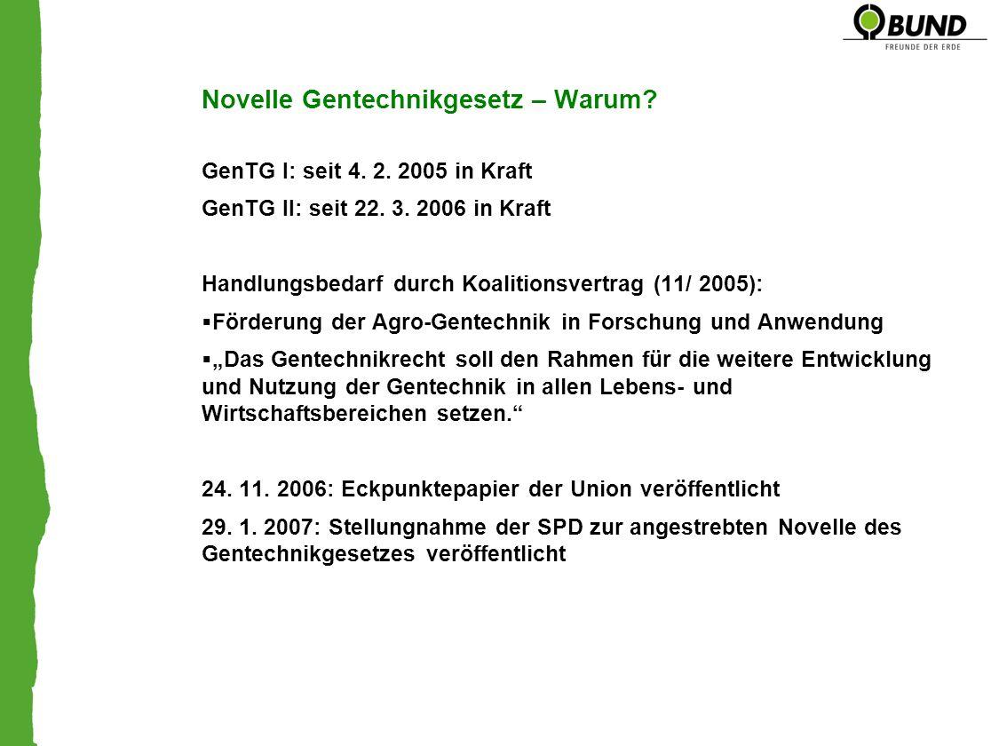 Novelle Gentechnikgesetz – Warum