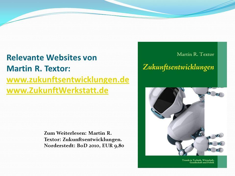 Relevante Websites von Martin R. Textor: www. zukunftsentwicklungen