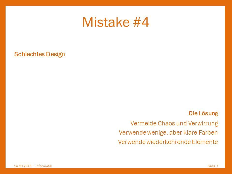 Mistake #4 Schlechtes Design