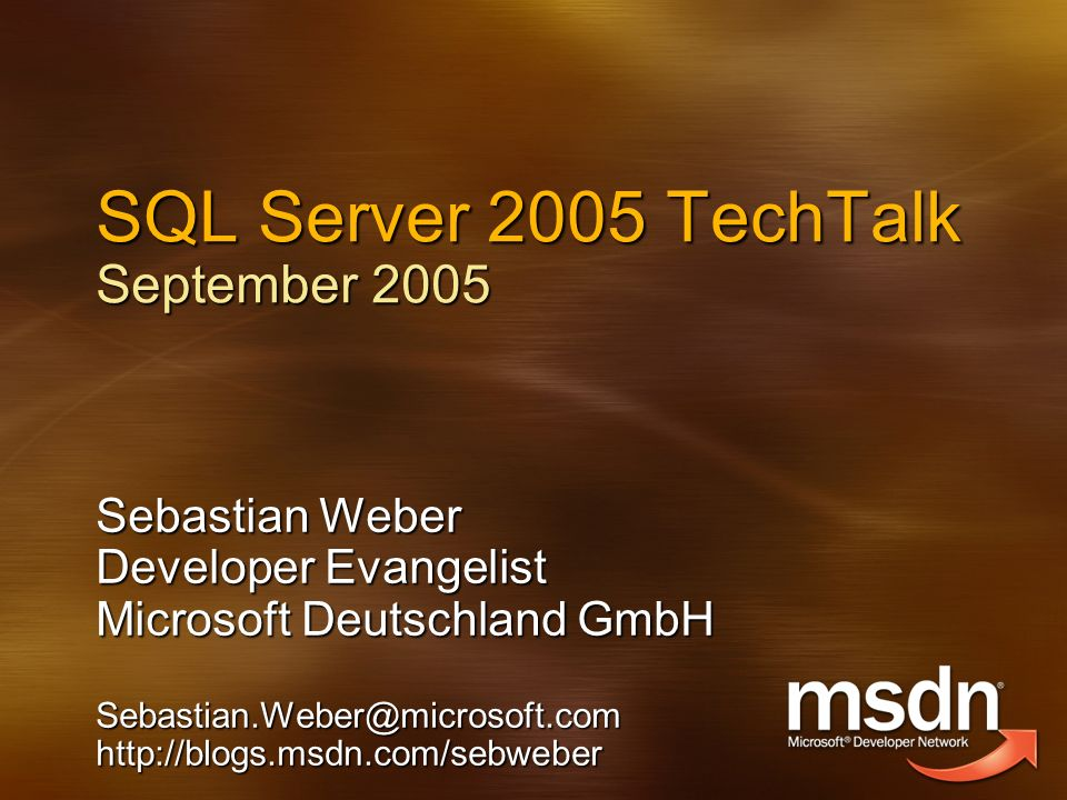 SQL Server 2005 TechTalk September 2005