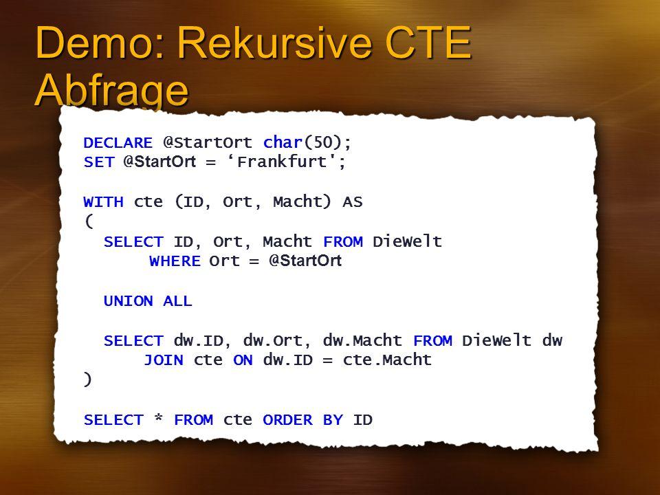 Demo: Rekursive CTE Abfrage
