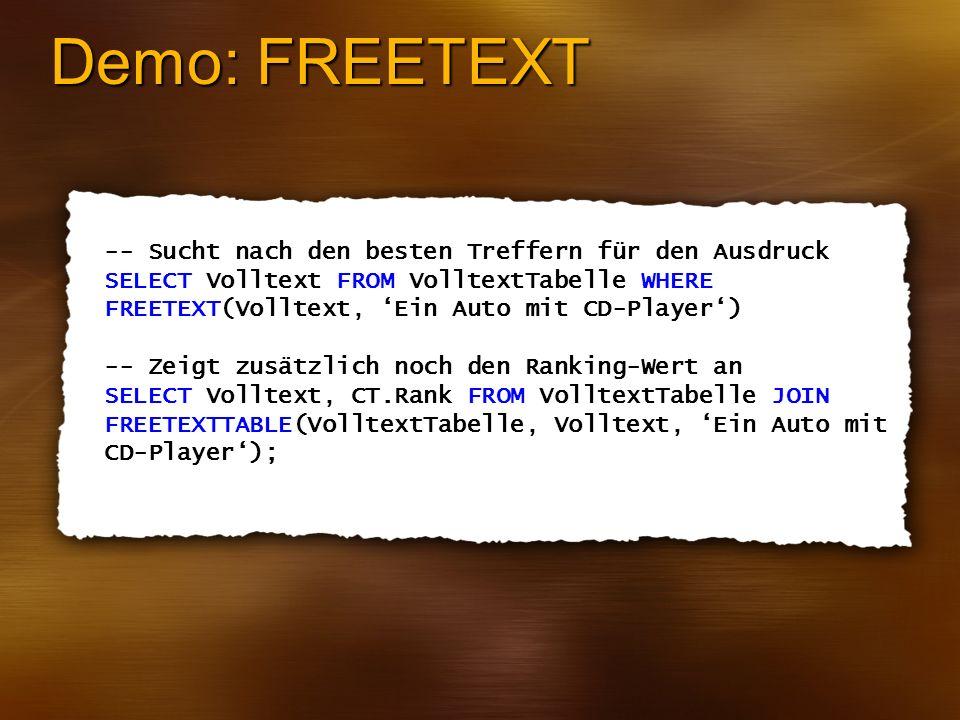 Demo: FREETEXT -- Sucht nach den besten Treffern für den Ausdruck
