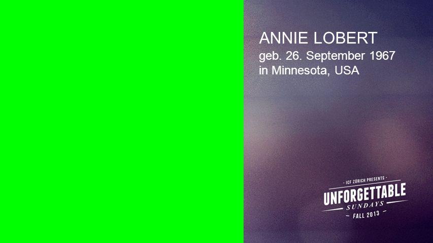 ANNIE LOBERT Seiteneinblender geb. 26. September 1967