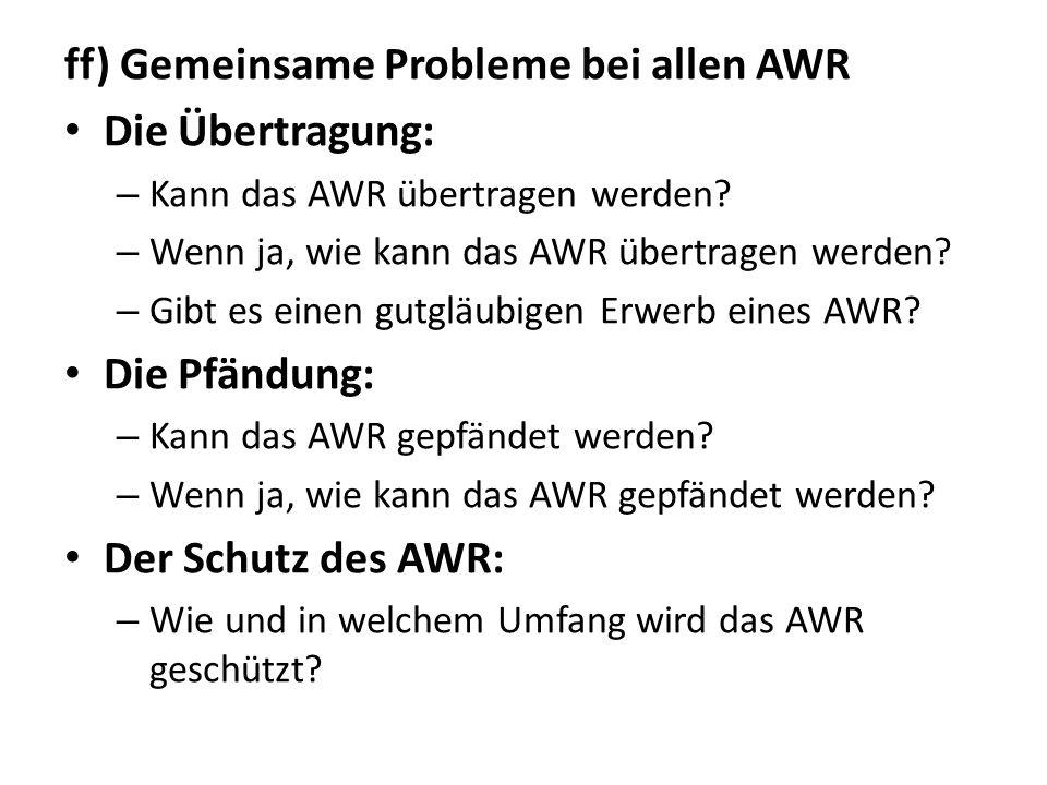 ff) Gemeinsame Probleme bei allen AWR Die Übertragung: