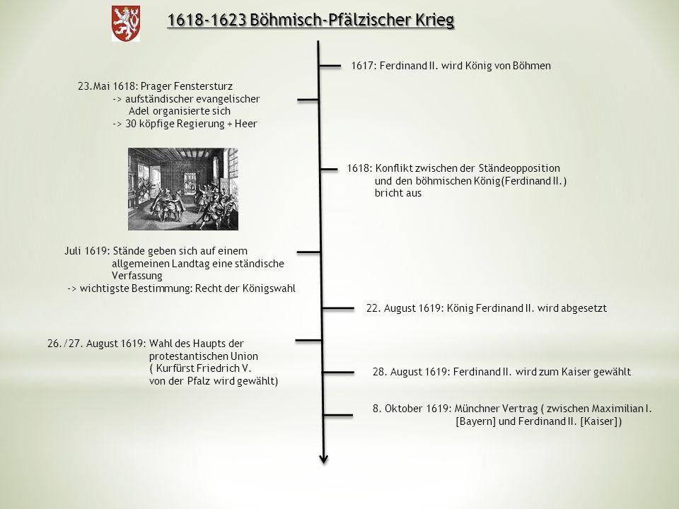 1618-1623 Böhmisch-Pfälzischer Krieg